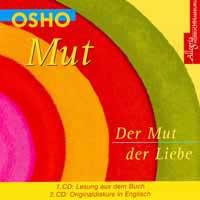 Osho - CD - Mut - Der Mut der Liebe (2CDs)