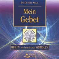 Diethard Stelzl Dr.: CD Mein Gebet