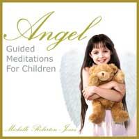 Michelle Roberton-Jones: CD Angel - Guided Meditations for Children