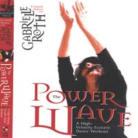 Gabrielle Roth  CD The Power Wave