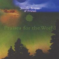 Jennifer Berezan: CD Praises for the World