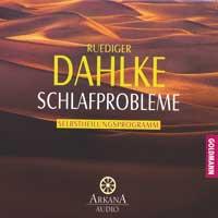 Rüdiger Dahlke  CD Schlafprobleme