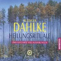 Rüdiger Dahlke  CD Heilungsrituale - 2CD's