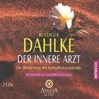 Rüdiger Dahlke - CD - Der innere Arzt - Heilmeditationen