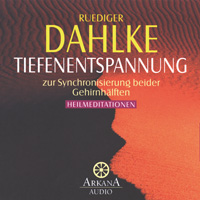 Rüdiger Dahlke  CD Tiefenentspannung