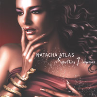 Natacha Atlas - CD - Something Dangerous