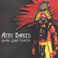 Xavier Yxayotl Quijas: CD Aztec Dances
