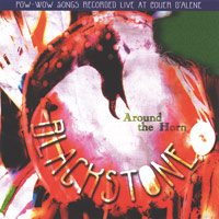 Blackstone Singers - CD - Around the Horn - Pow Wow Songs