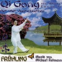 Michael Reimann & Meister Zheng Yi: CD Qi Gong der vier Jahreszeiten - Frühling