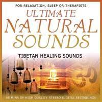 Ultimate Natural Sounds - CD - Tibetan Healing Sounds