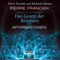 Pierre Franckh - CD - Das Gesetz der Resonanz - Affirmationen
