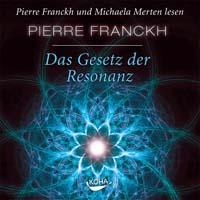 Pierre Franckh  CD Das Gesetz der Resonanz
