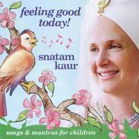 Snatam Kaur: CD Feeling Good Today