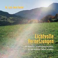 Lysa Farmer Jean Dr. - CD - Lichtvolle Vernetzungen