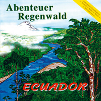 Edition 2 - CD - Abenteuer Regenwald - Ecuador