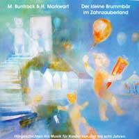 Martin Buntrock & Hildegard Markwart: CD Der kleine Brummbär im Zahnzauberland