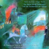 Martin Buntrock: CD Der kleine König Siebenreich (2CDs)