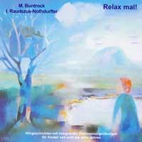 Martin Buntrock & Isolde Raudszus-Nothdurfter: CD Relax mal!