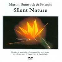Martin Buntrock & Friends: DVD Silent Narture (DVD)