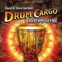 David Gordon & Steve - CD - Drum Cargo - Rhythms of Fire