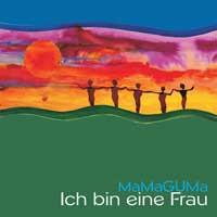 MaMaGUMa (Gila Antara u.a.)  CD Ich bin eine Frau