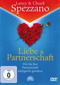 Chuck Spezzano & Lency: DVD Liebe und Partnerschaft