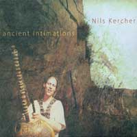 Nils Kercher: CD Ancient Intimations