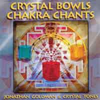 Jonathan Goldman - CD - Crystal Bowls Chakra Chants