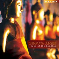 Chinmaya Dunster  CD Land of the Buddhas