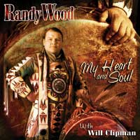 Randy Wood & Will Clipman - CD - My Heart and Soul