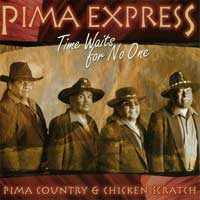 Pima Express - CD - Time Waits for No One