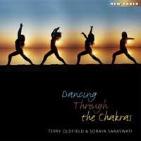 Terry Oldfield & Soraya Saraswati - CD - Dancing Through the Chakras
