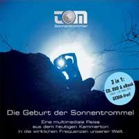 tOM Sonnentrommler  CD Die Geburt der Sonnentrommel (CD u. DVD)