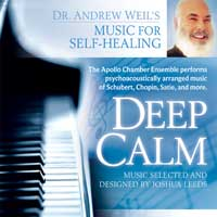Andrew Weil and Joshua Leeds: CD Deep Calm