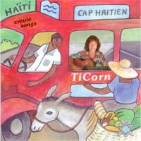 TiCorn: CD Cap Haitien - Creole Songs