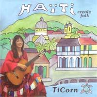 TiCorn: CD Haiti Cheri - Creole Folk