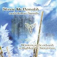 Steve McDonald & Hollie Smith: CD Winter in Scotland - A Highland Christmas