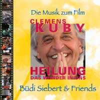 Büdi Siebert: CD Heilung das Wunder in uns