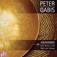 Peter Gabis: CD Adhvanika