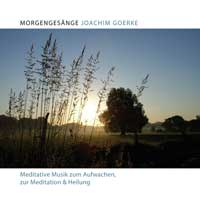 Joachim Goerke: CD Morgenges�nge