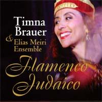 Timna Brauer & Elias Meiri Ensemble - CD - Flamenco Judaico