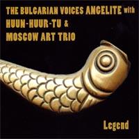Bulgarian Voices Angelite & Huun-Huur-Tu: CD Legend (2CDs)