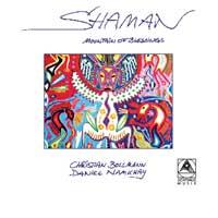 Christian Bollmann & Daniel Namkhay: CD Shaman - Mountain of Blessings