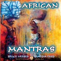 Bruce Werber & Claudia Fried: CD African Mantras