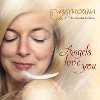 MAYMOUNA by Michaela Merten: CD Angels Love You