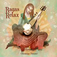 Chinmaya Dunster  CD Ragas Relax