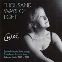 Chloe Goodchild: CD Thousand Ways of Light