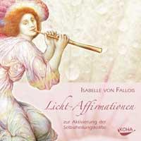 Isabelle Fallois von - CD - Licht Affirmationen
