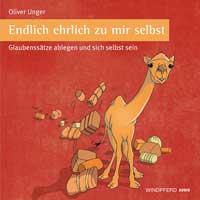 Oliver Unger: CD Endlich ehrlich zu mir selbst