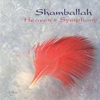 Shamballah: CD Heaven's Symphony